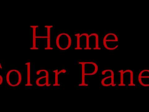 Home Solar Panel (Group #3, Industrial Engineering)