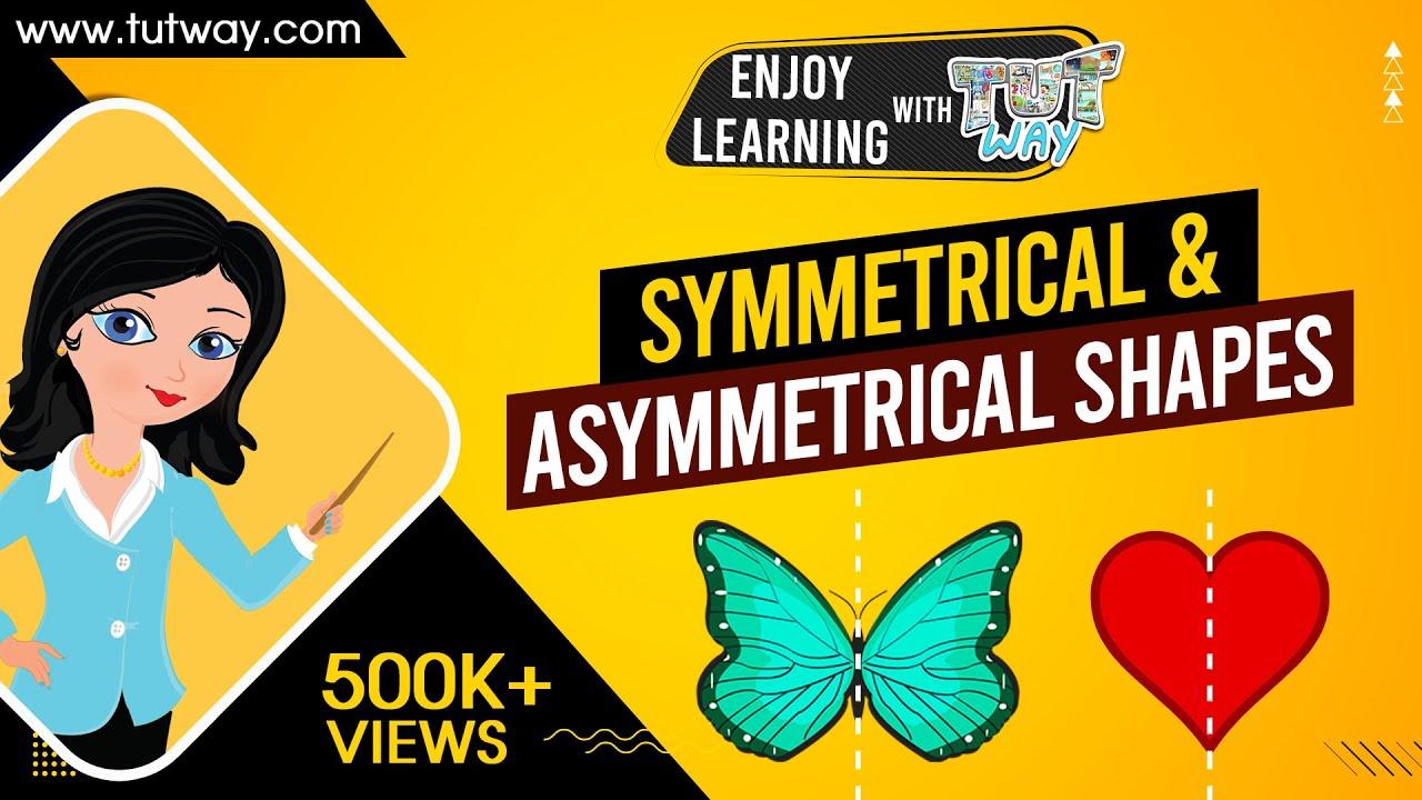 Symmetrical And Asymmetrical Shapes   Math   Grade-3 [ 720 x 1280 Pixel ]