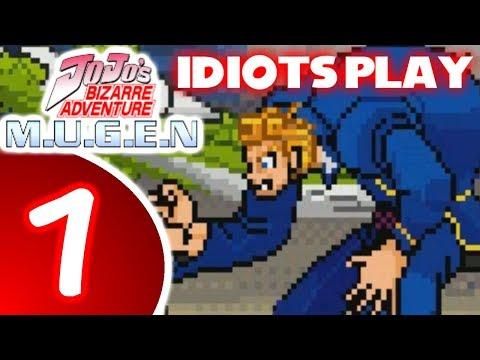 Idiots Play Jojo MUGEN (Part 1)