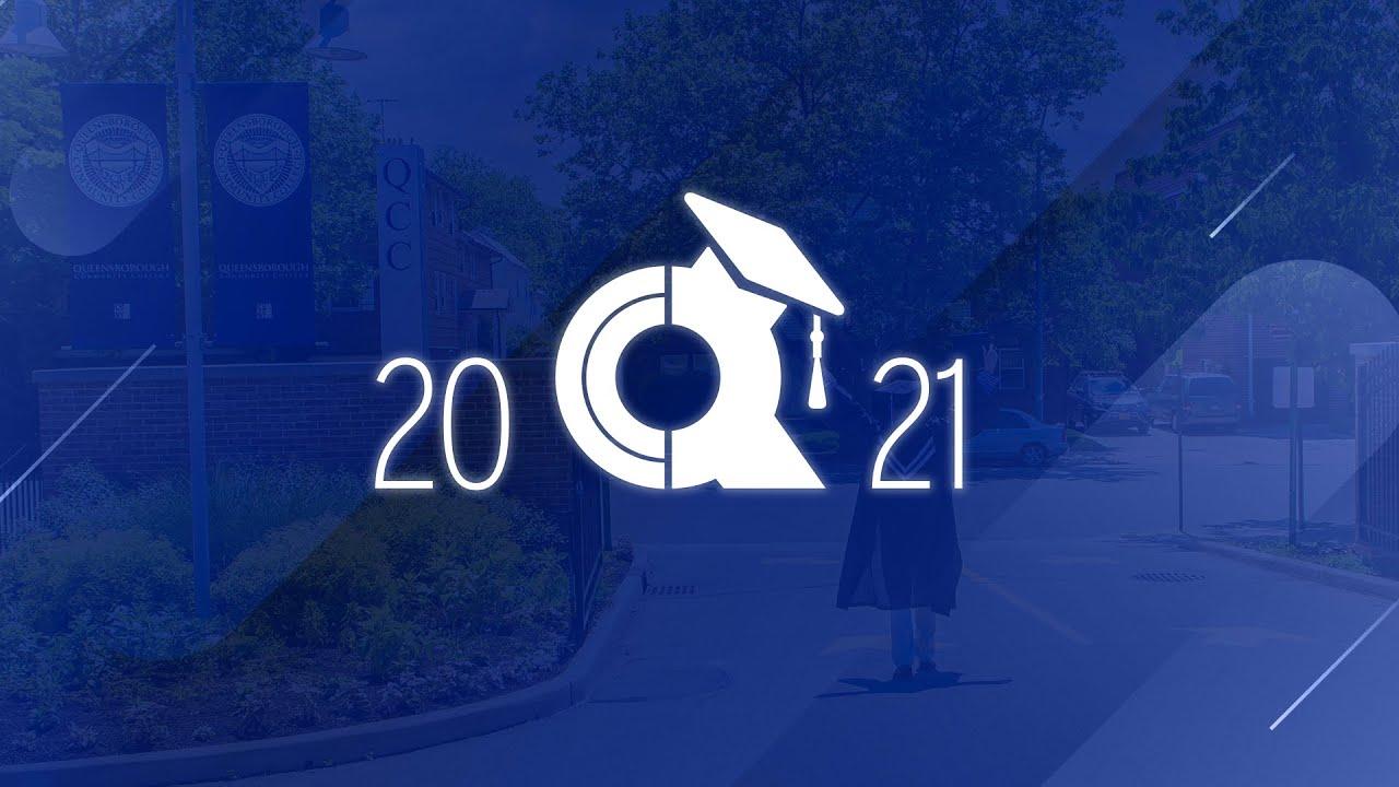 Download Queensborough Community College - 2021 Virtual Graduation Ceremony