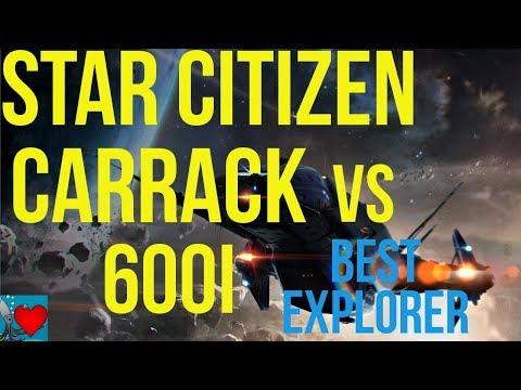 Star Citizen - Carrack vs 600i