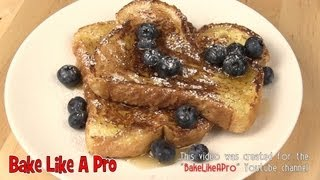 Basic French Toast Recipe ! Super Easy Super Delicious !