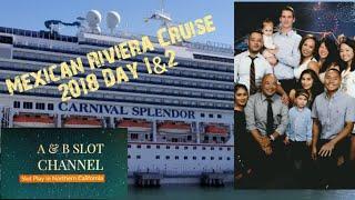 🛥🚢Carnival Cruise - Carnival Splendor   Mexican Riviera Cruise   October 27-28, 2018   Day 1&2