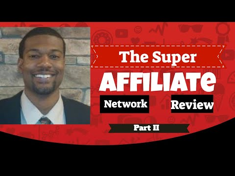 The Super Affiliate Network Review and Members Area Preview Part II  🙊🙊🙊