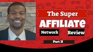 The Super Affiliate Network Review and Members Area Preview Part II Call or Text 540-491-0196  🙊🙊