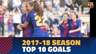 Barça women's team's best goals of the 2017-18 season