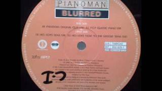 Pianoman - Blurred (Hed Boys Seka Mix)(TO)