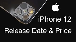 iPhone 12 Release Date and Price – a NEW Apple iPhone 12 Design!