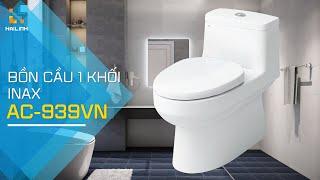 Review bồn cầu 1 khối INAX AC-939VN siêu tiết kiệm nước phân phối chính hãng tại Hải Linh