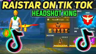 Raistar On Tik Tok || RAISTAR headshot king👑 || free fire || sudhanshu  gaming