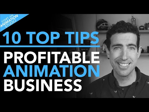 10 Top Tips To Run A Profitable Animation Business