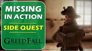 Missing in Action   Kurt's Quest   Greedfall (side Quest Guide)