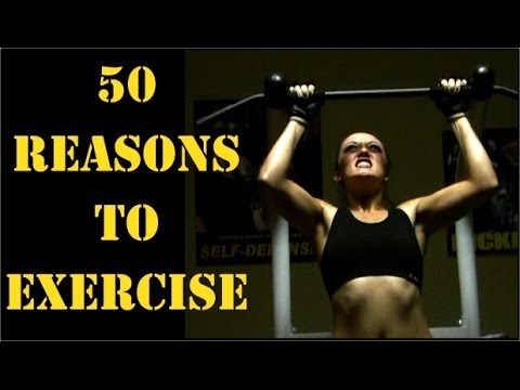 50 Reasons To Exercise (motivation)