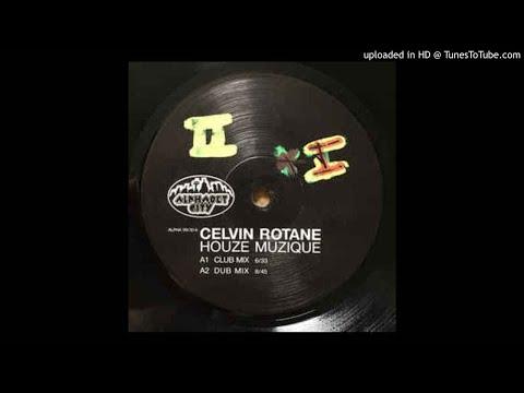 Celvin Rotane - Houze Muzique (Dub Mix)
