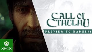 Call of Cthulhu – Preview to Madness