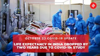 Covid-19 Updates: Life Expectancy in India Dropped By Two Years Due to Covid-19: Study