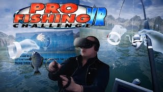 Go Fishing in Virtual Reality - Pro Fishing Challenge VR (Beta) (Oculus Touch/HTC Vive)