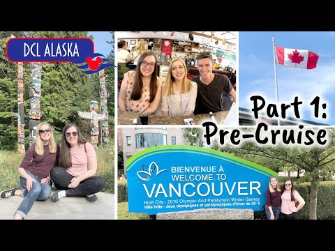 Pre-Cruise Fun In Seattle & Vancouver! ✨ ALASKA PART 1 🚢
