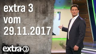 Extra 3 vom 29.11.2017