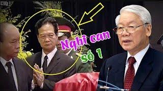 Nguyễn Phú Trọng bị th.ủ t.iêu từ sau tang lễ Trần Đại Quang, BCA đã khoanh vùng được nghi can?