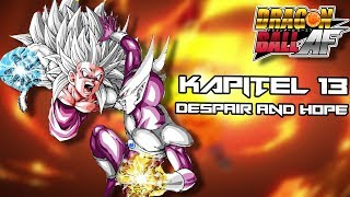 Despair and Hope - Dragon Ball AF Kapitel 13 [Deutsch]