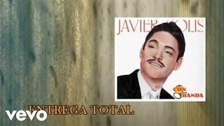 Javier Solís - Entrega Total ((Cover Audio)(Video))
