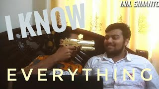 I know everything. / আমি সব জানি। / Bangla funny video. / MM SIMANTO. /