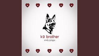K9 Brother YouTube Videos