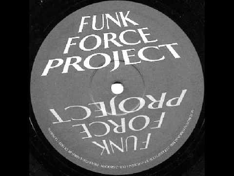 Funk Force Project - Funk In NJ (Original)