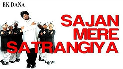 Sajan Mere Satrangiya - Video Song | Ek Dana | Priyanka Chopra & Daler Mehndi | Daler Mehndi