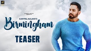 Teaser | Birmingham | Ajaypal Aulakh | AM Human | Full Song Coming Soon | Humble Music