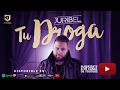 Juribel - Tu Droga (Video Lyric)