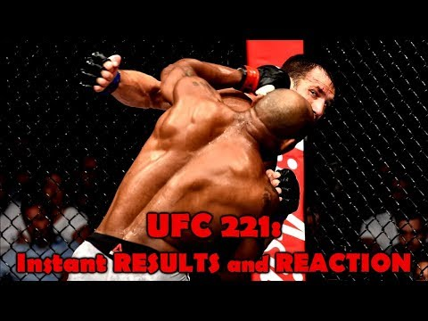 UFC 221: Results and Reaction