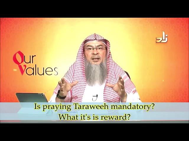 Is Taraweeh Mandatory What Is It S Reward Sheikh Assimalhakeem Youtube