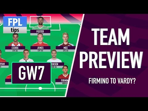 GAMEWEEK 7: TEAM SELECTION | Sell FIRMINO to VARDY? | Fantasy Premier League 2017/18