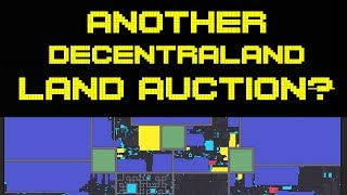 Third Decentraland Land Auction Announced! | Outcome of Dissolved Districts
