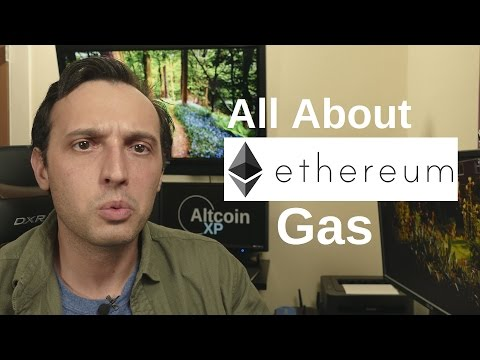 All About Ethereum - Gas