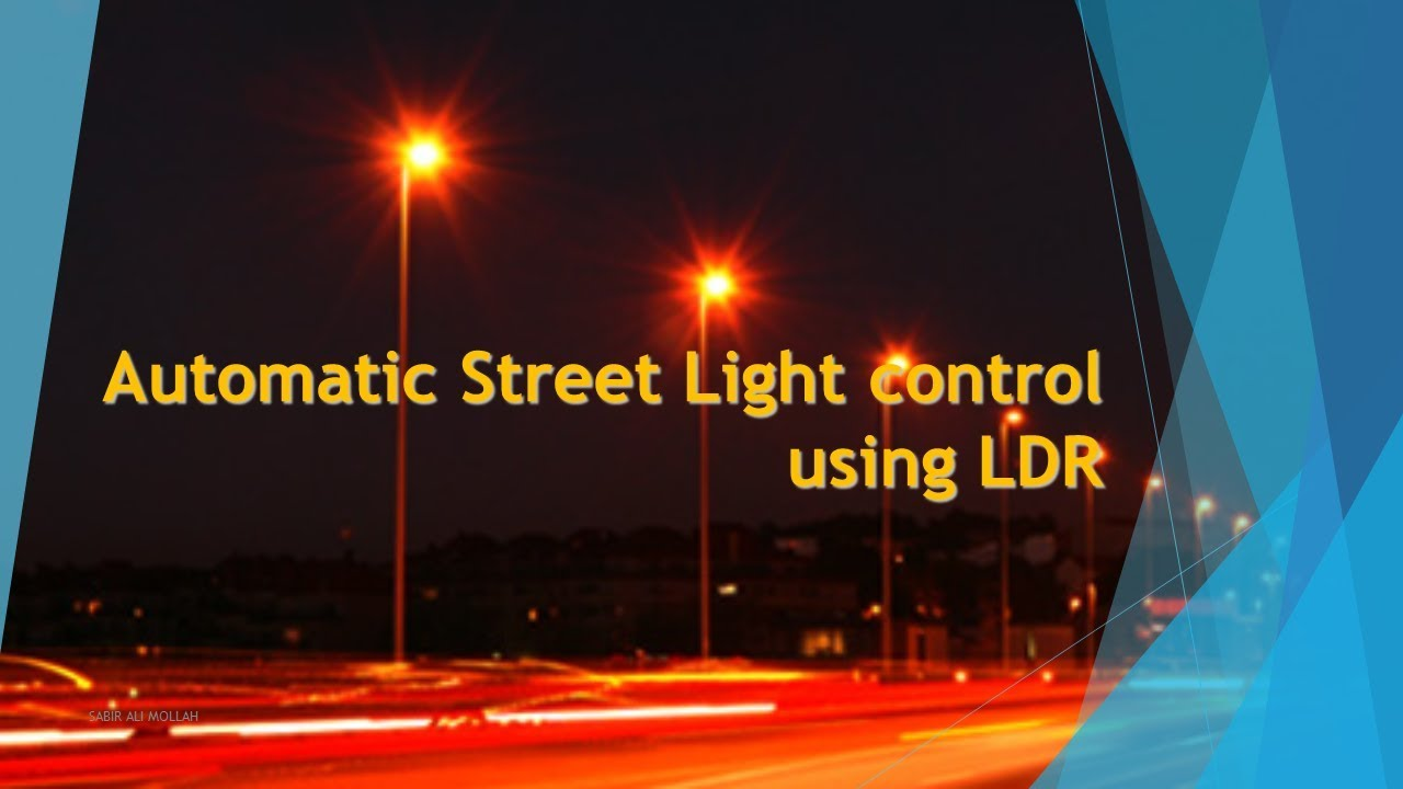 Automatic Street Light control using LDR PPT INCLUDE - YouTube