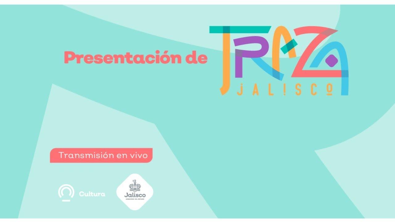 Presentación virtual del programa TRAZA Jalisco