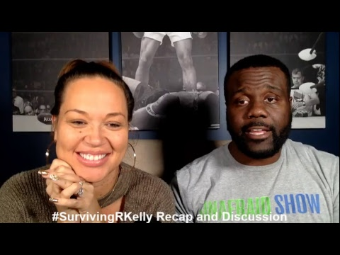 Surviving R Kelly Recap and Discussion #SurvivingRKelly