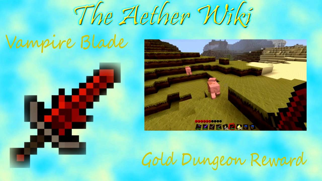 The Aether Wiki - Episode 12 - Vampire Blade