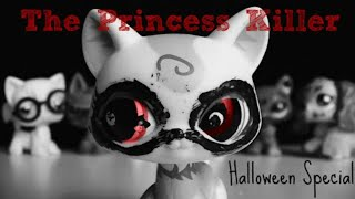LPS: The Princess Killer (Halloween Special)
