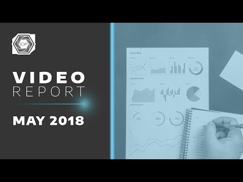 Video Report - MAY 2018 | Internet of People