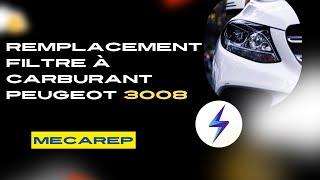 [TUTO] Peugeot 3008 : Comment remplacer le filtre à gasoil