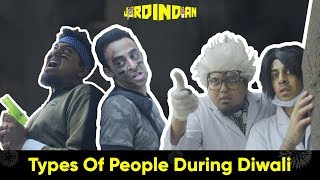 Types Of People During Diwali | Jordindian | Diwali In India |
