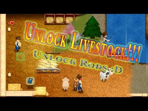 [Harvest Moon] Light of Hope #3 Unlock Livestock and rods :D