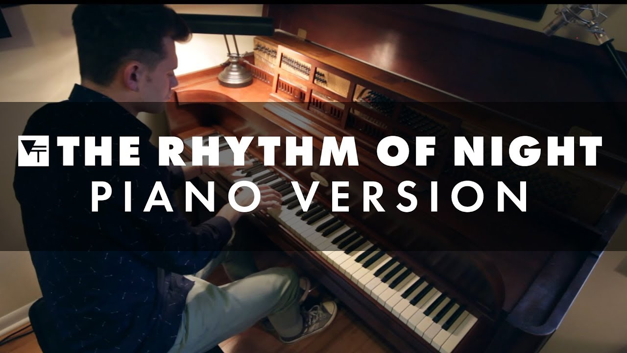 Vinyl Theatre The Rhythm Of Night Piano Version Youtube