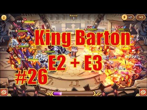 IDLE HEROES (SS)  November #26 | King Barton E2 + E3