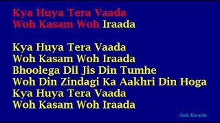 Kya Huya Tera Waada - Mohammed Rafi Hindi Full Karaoke with Lyrics