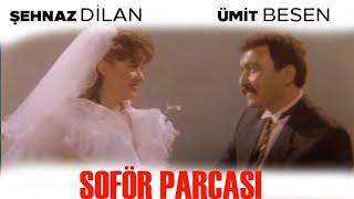 Şoför Parçası Türk Filmi | Full İzle | Ümit Besen | Şehnaz Dilan